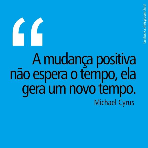 cyrus_mudanca_positiva
